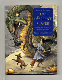 image of The Serpent Slayer And Other Stories Of Strong Women  - 1st Edition/1st  Printing