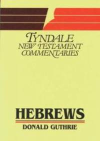 image of Hebrews: An Introduction and Commentary (Tyndale New Testament Commentaries)