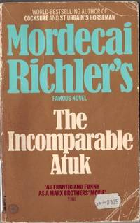 The Incomparable Atuk by Richler, Mordecai