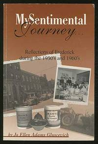 My Sentimental Journey: Reflections of Frederick during the 1950's and 1960's