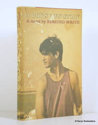 A Boy's Own Story by  Edmund White - First Edition - 1982 - from Banjo Booksellers and Biblio.com