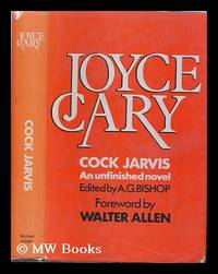 Cock Jarvis. The Main Version (1927-1935) Edited by A. G. Bishop
