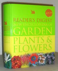 Reader's Digest New Encyclopedia of Garden Plants And Flowers