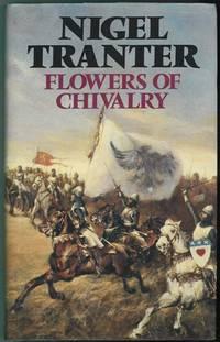 Flowers of Chivalry