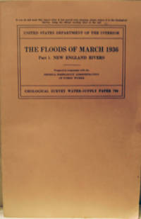 The Floods of March 1936:  Part 1. New England Rivers