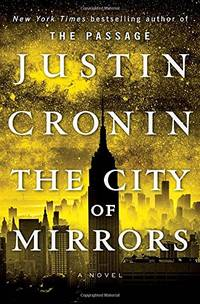 image of The City of Mirrors: 3 (Passage Trilogy)