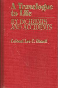 A Travelogue to Life: By Incidents and Accidents