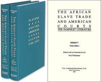 The African Slave Trade and American Courts: The Pamphlet Literature