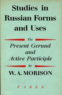 image of Studies in Russian Forms and Uses : The Present Gerund and Active Principle