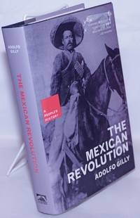 image of The Mexican revolution; a new people's history