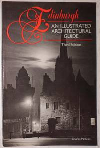 Edinburgh: An Illustrated Architectural Guide