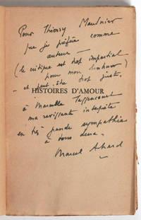 Histoires d'amour : Jean de la Lune, Nous irons à Valparaiso [envoi autographe signé de Marcel Achard à Thierry Maulnier et Marcelle Tassencourt]