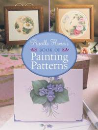 Priscilla Hauser's Book of Painting Patterns by Priscilla Hauser - Hardcover - 2006 - from ThriftBooks (SKU: G1402714769I3N00)