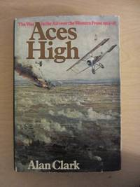 image of Aces High: War in the Air Over the Western Front, 1914-18