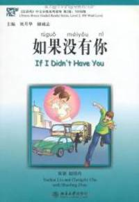 If I Didn't Have You (Chinese Breeze 500-word Level) with CD