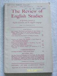 The Review of English Studies: New Series Vol.XIX, No.74, May 1968: a Quarterly Journal of...