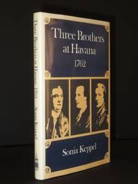 Three Brothers at Havana 1762 [SIGNED]