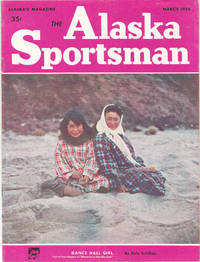 1956 Issue of the Alaska Sportsman Magazine for March , Nightmare  Fishtrap, Dance Hall Girl