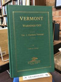 VERMONT Warnings Out 1779-1817 Vol 1: Northern Vermont