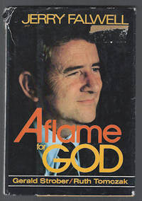 Jerry Falwell : Aflame for God