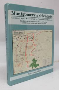 image of Montgomery's Scientists: Operational Research in Northwest Europe