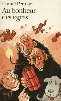 Au bonheur des ogres: A40369 (Folio)