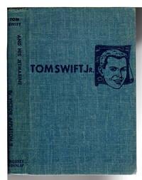 image of TOM SWIFT AND HIS JETMARINE: Tom Swift, Jr series #2.