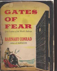 GATES OF FEAR Great Exploitsof the World's Bullrings