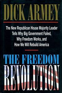 image of The Freedom Revolution: The New Republican House Majority Leader Tells Why Big Government Failed, Why Freedom Works, and How We Will Rebuild America