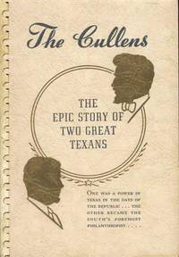 The Cullens: The Epic Story of Two Great Texans