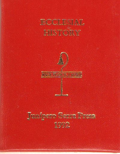San Fernando, CA: Junipero Serra Press. Fine. 1992. Hardcover. Red boards with gilt lettering on fro...