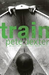 Train by Pete Dexter - Hardcover - 2003 - from ThriftBooks (SKU: G0385505914I2N00)