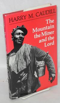 The mountain, the miner and the lord, and other tales from a country law office