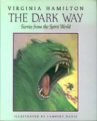 THE DARK WAY: Stories from the Spirit World.