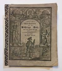 Nutzlicher Haus-Kalender oder der Richtige Bot, aus das Jahr Christi 1824 by [Almanac in German.] - 1823 - from Michael Laird Rare Books LLC (SKU: 2966)