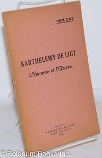 image of Barthelemy de Ligt: L'Homme et l'Oeuvre