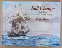SAIL CHANGE Tall Ships in New Zealand Waters