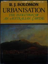 Urbanisation : the evolution of an Australian capital.
