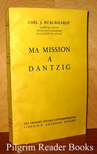 Ma Mission à Dantzig (Meine Danziger Mission)