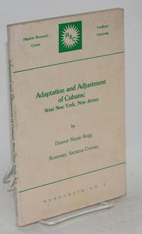 Adaptation and adjustment of Cubans: West New York, New Jersey