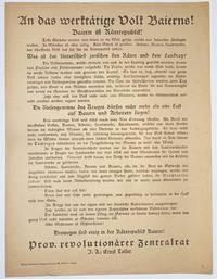 image of An das werktätige Volk Baierns! Baiern ist Räterepublik! [broadside]