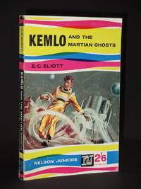 Kemlo and the Martian Ghost: (Nelson Juniors Series)