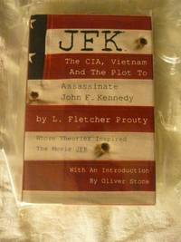 image of JFK: The Cia, Vietnam, and the Plot to Assassinate John F. Kennedy