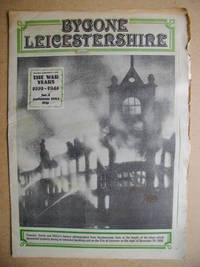 Bygone Leicestershire: Leicester Mercury Special Issue No. 4. September 3, 1984.