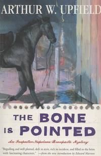 Bone Is Pointed, The An Inspector Napoleon Bonaparte Mystery