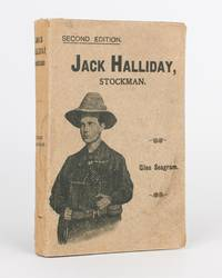 Jack Halliday, Stockman by  Giles [pseudonym of Henry John DRISCOLL] SEAGRAM - Paperback - 2nd Edition - 1905 - from Michael Treloar Antiquarian Booksellers (SKU: 118375)