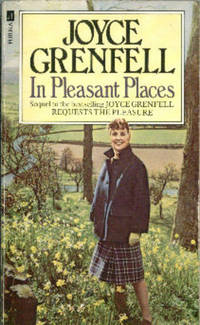 In Pleasant Places by  Joyce Grenfell - Paperback - Reprint; Third Printing - 1990 - from Books in Bulgaria and Biblio.com