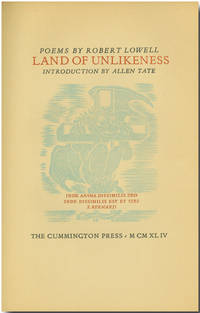 LAND OF UNLIKENESS by Lowell, Robert: