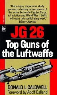 JG 26 : Top Guns of the Luftwaffe
