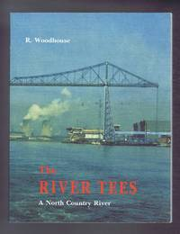 The River Tees: A North Country River